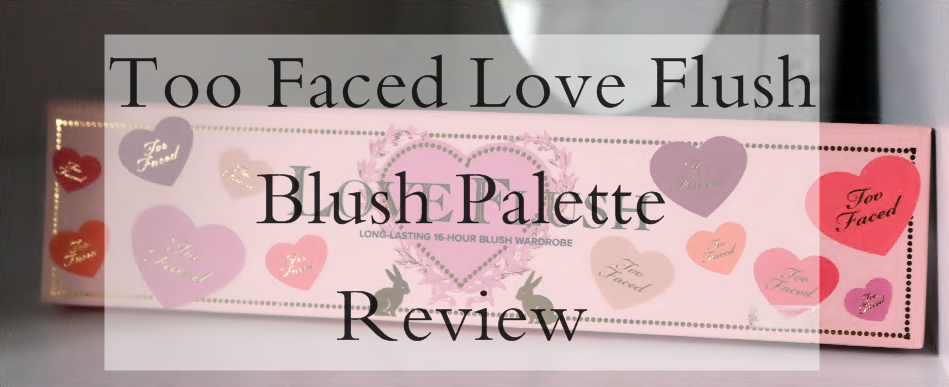 too-faced-love-flush-blush-palette-sephora-departamentul-de-beauty-martie-2016
